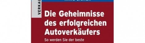 Buchempfehlung: Die Geheimnisse des erfolgreichen Autoverkufers